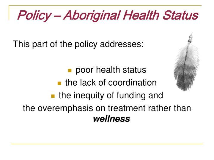 Policy – Aboriginal Health Status