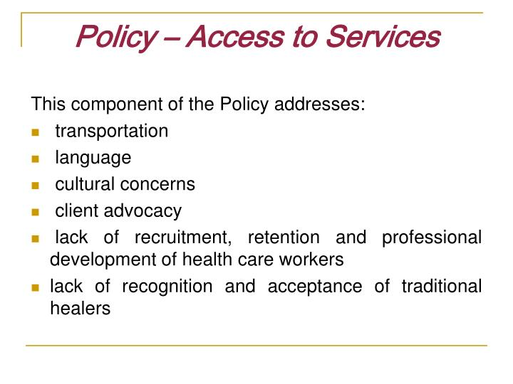 Policy – Access to Services