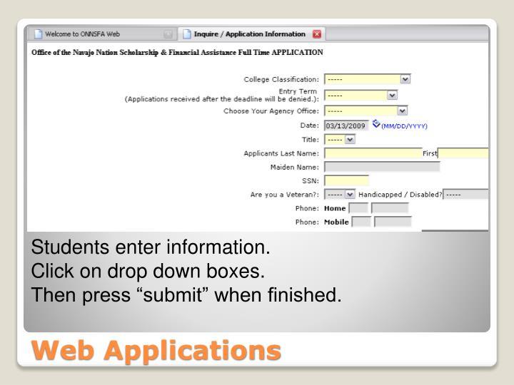 Students enter information.