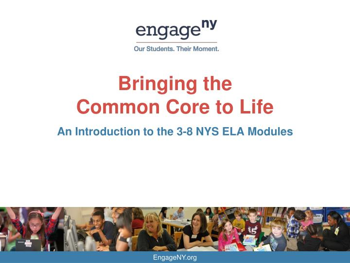 bringing the common core to life n.