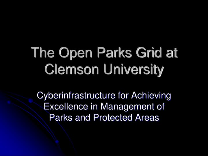 the open parks grid at clemson university n.