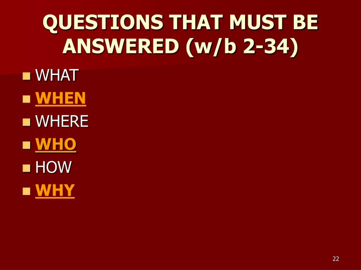 QUESTIONS THAT MUST BE ANSWERED (w/b 2-34)