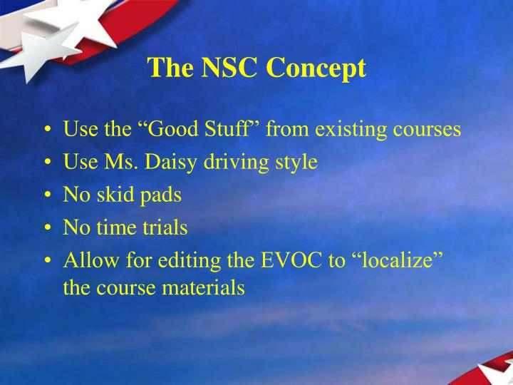 The NSC Concept