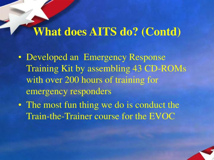 What does AITS do? (Contd)
