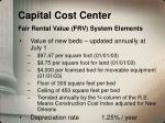 capital cost center fair rental value frv system elements