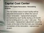 capital cost center future frv capital renovation remodeling projects