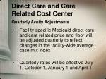 direct care and care related cost center quarterly acuity adjustments