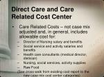 direct care and care related cost center1