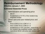 reimbursement methodology effective january 1 2003 estimated statewide prices