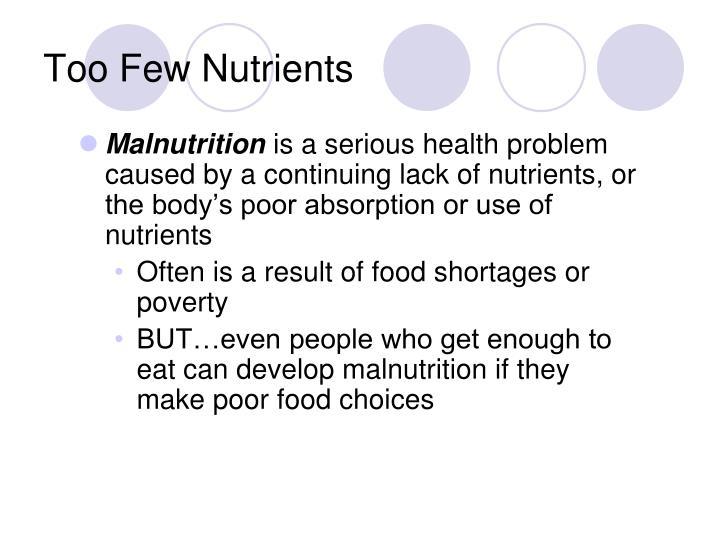 Too few nutrients