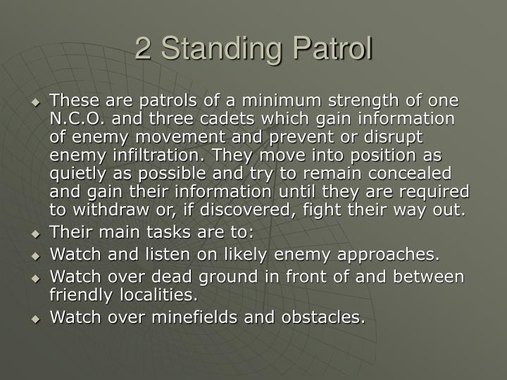2 Standing Patrol