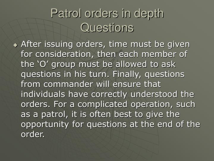 Patrol orders in depth