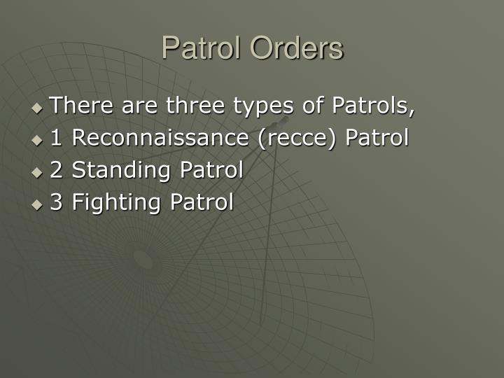 Patrol Orders
