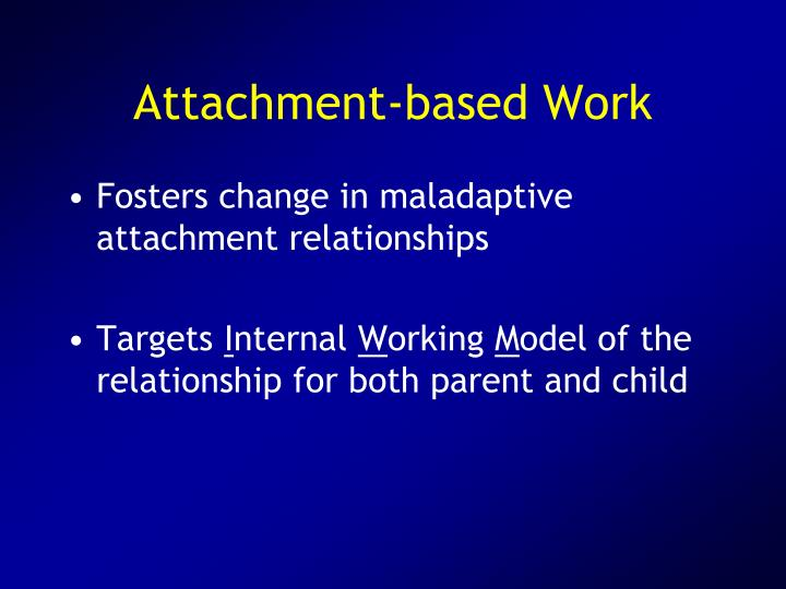 Attachment-based Work