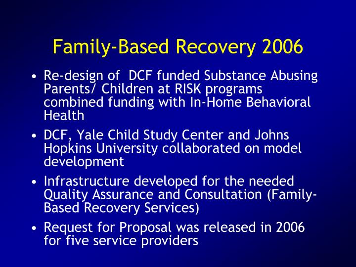 Family-Based Recovery 2006