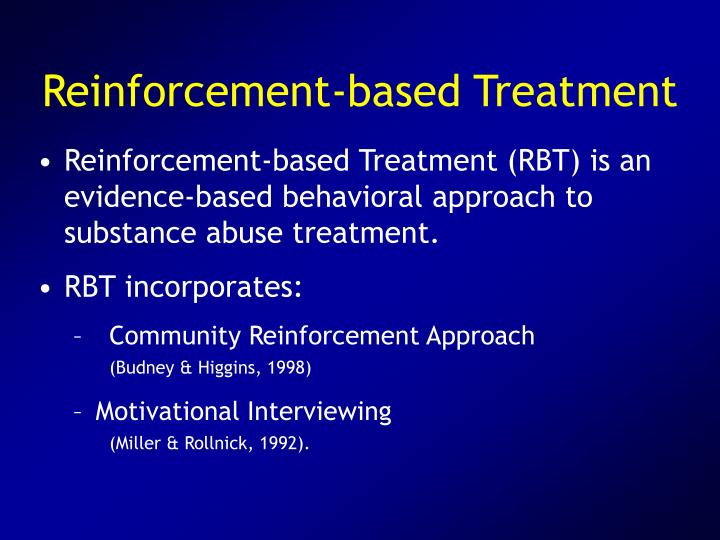 Reinforcement-based Treatment
