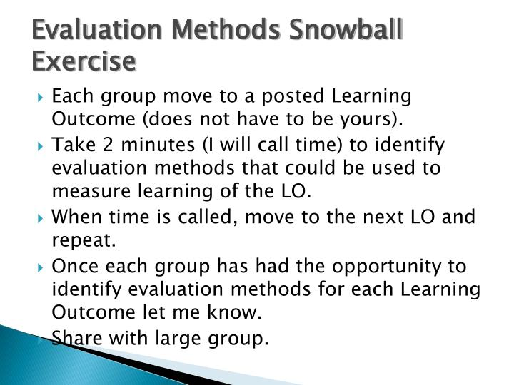 Evaluation Methods Snowball Exercise