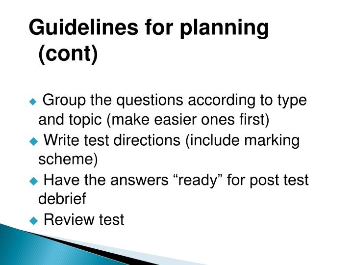 Guidelines for planning (cont)