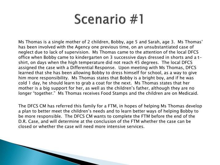 Scenario #1