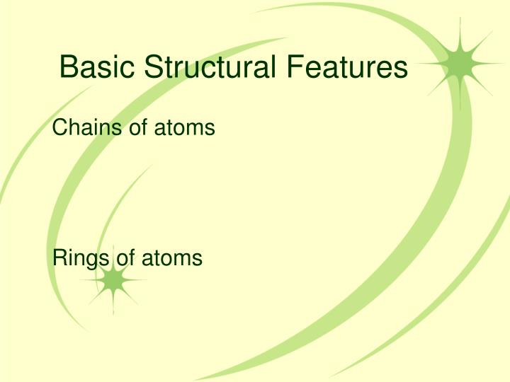 Basic Structural Features