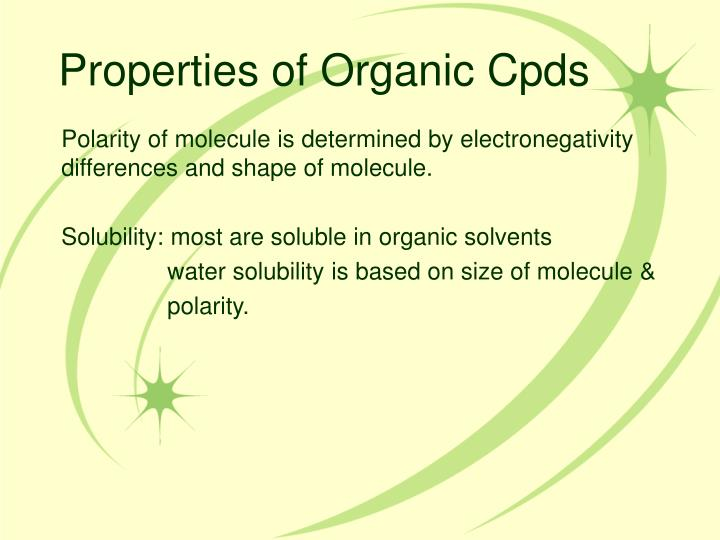 Properties of Organic Cpds