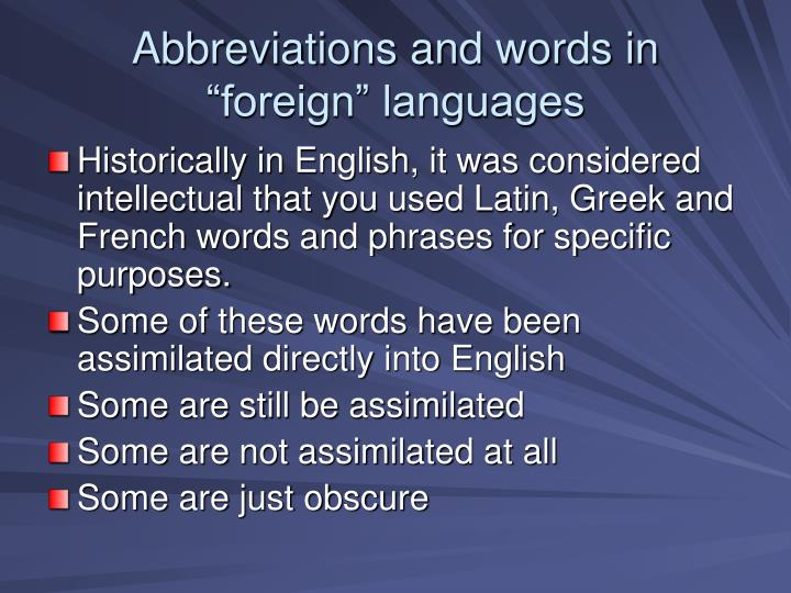 """Abbreviations and words in """"foreign"""" languages"""