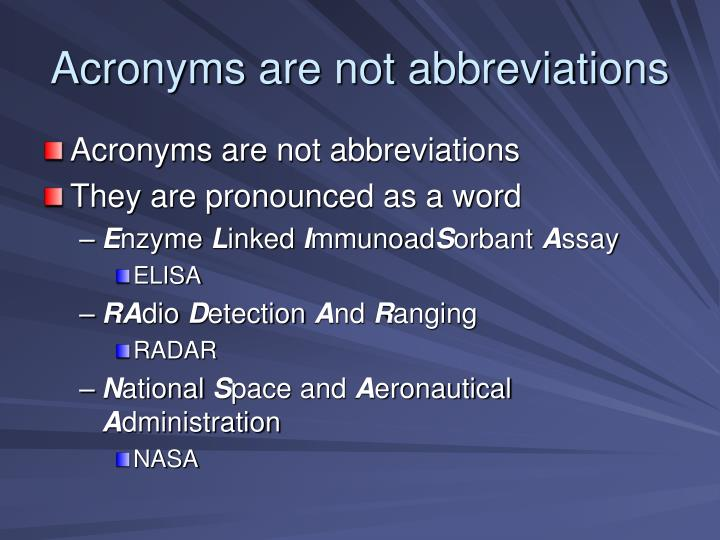 Acronyms are not abbreviations