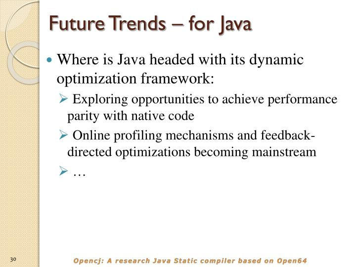 Future Trends – for Java