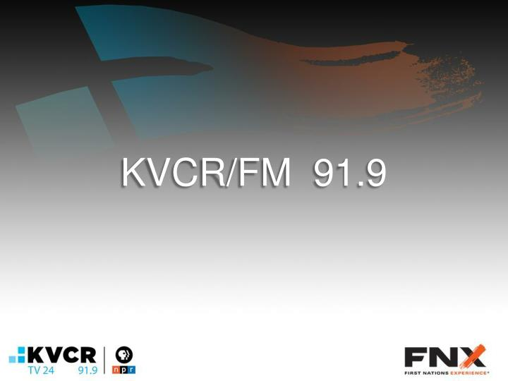 KVCR/FM  91.9