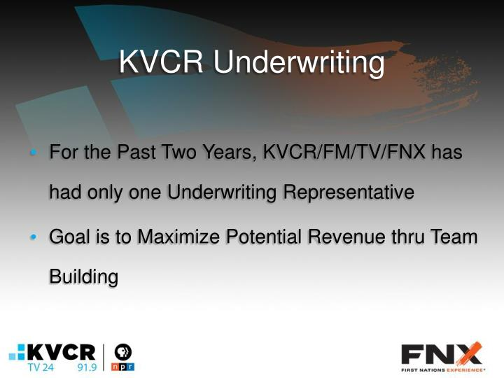 KVCR Underwriting
