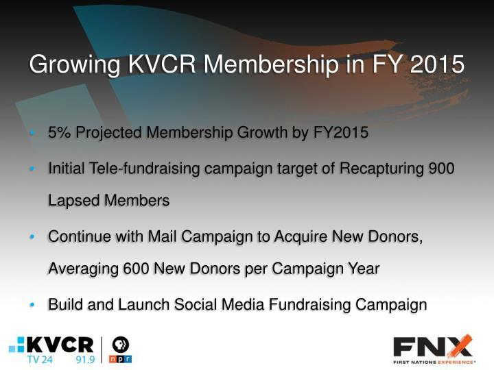 Growing KVCR Membership in FY 2015