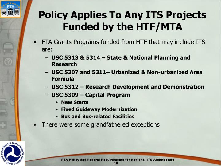 Policy Applies To Any ITS Projects Funded by the HTF/MTA