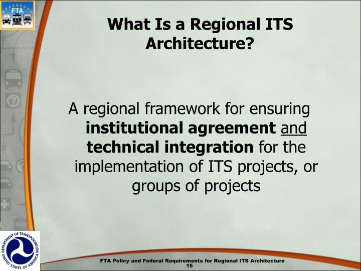 What Is a Regional ITS Architecture?