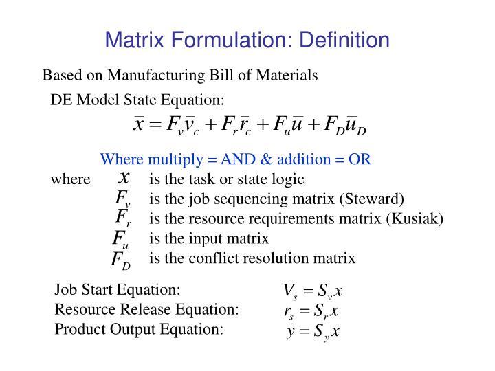 Matrix Formulation: Definition