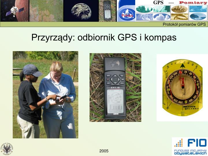 Przyrządy: odbiornik GPS i kompas