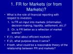 1 fr for markets or from markets