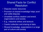 shared facts for conflict resolution