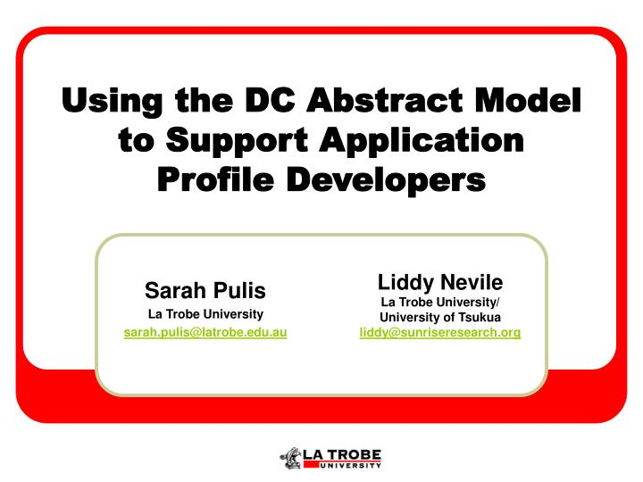 Using the dc abstract model to support application profile developers