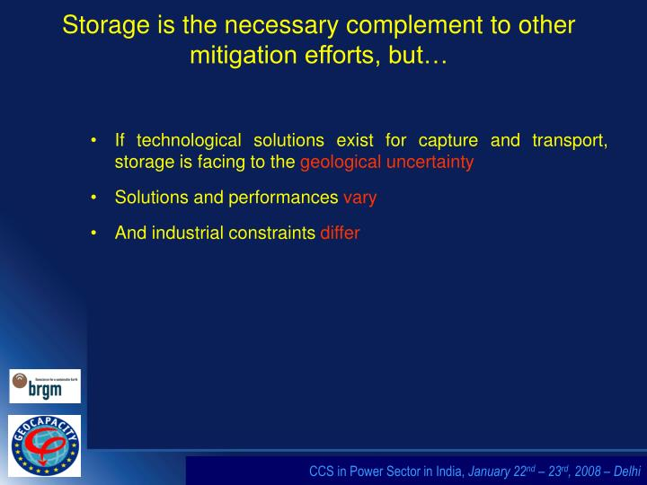 Storage is the necessary complement to other mitigation efforts but
