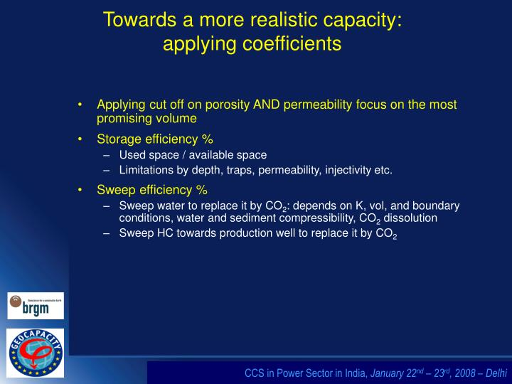 Towards a more realistic capacity: