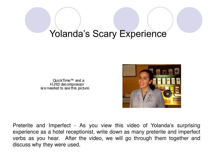 Yolanda's Scary Experience