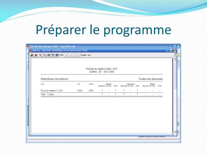 Préparer le programme