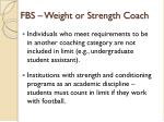 fbs weight or strength coach