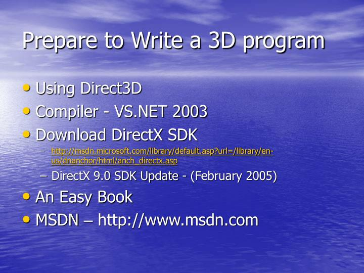 Prepare to Write a 3D program