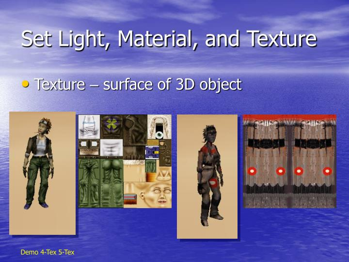 Set Light, Material, and Texture