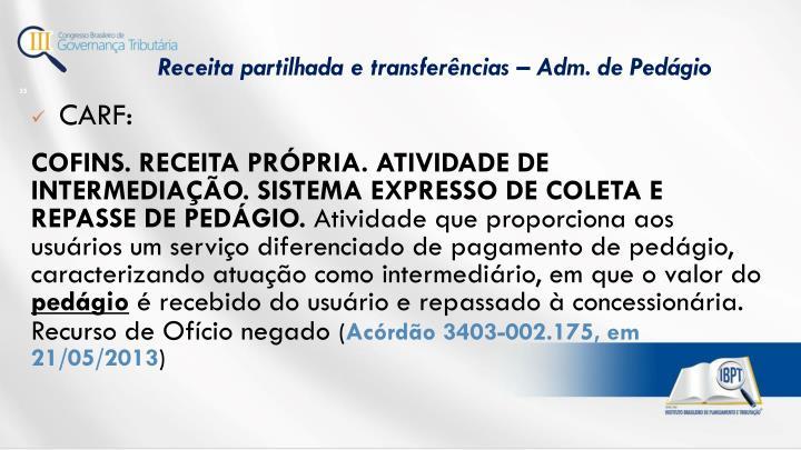 Receita partilhada e transferências – Adm.