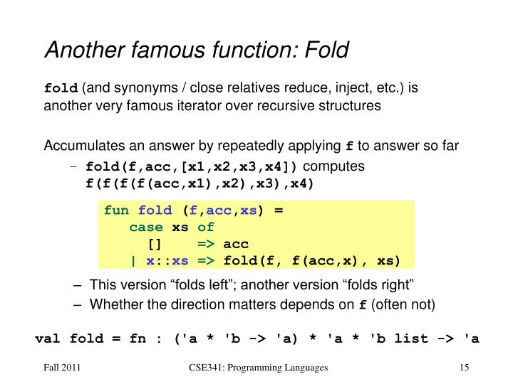 Another famous function: Fold