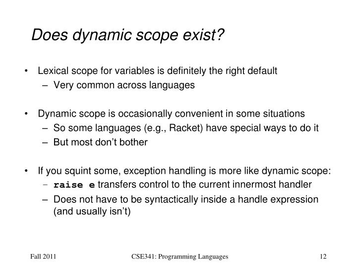 Does dynamic scope exist?