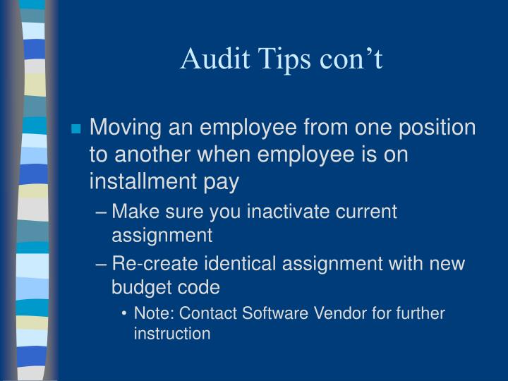 Audit Tips con't