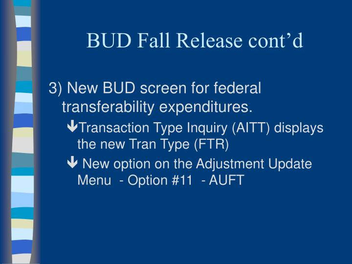 BUD Fall Release cont'd